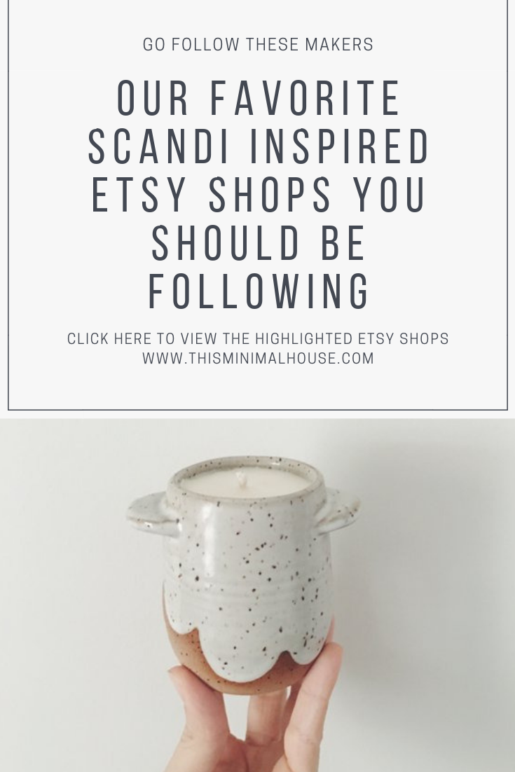 OUR FAVORITE SCANDI INSPIRED ETSY SHOPS YOU SHOULD BE FOLLOWING!