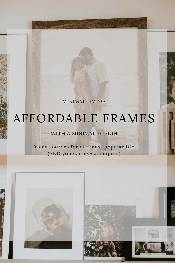 Affordable Minimal Frames for your home! Frame sources linked!