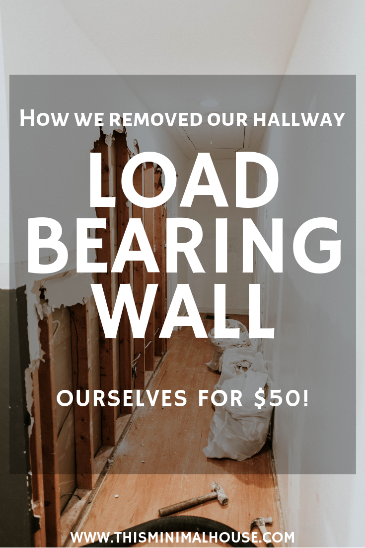 We removed a load bearing wall in our home, here's how we did it for $50!