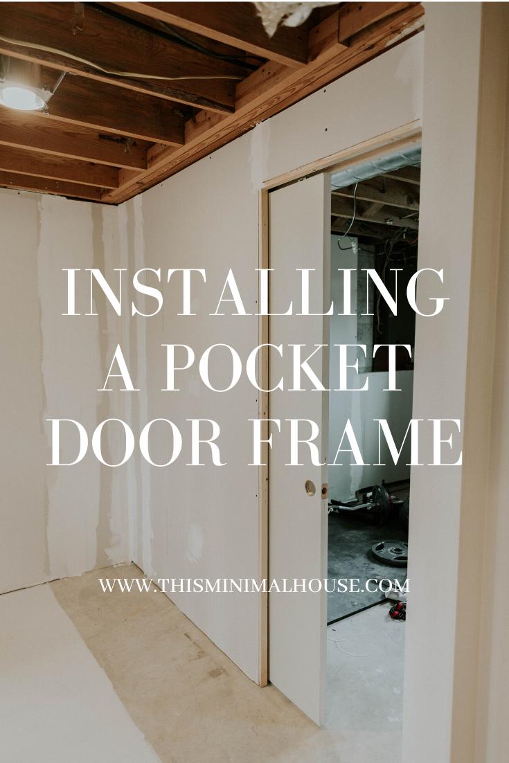 Installing a pocket door frame