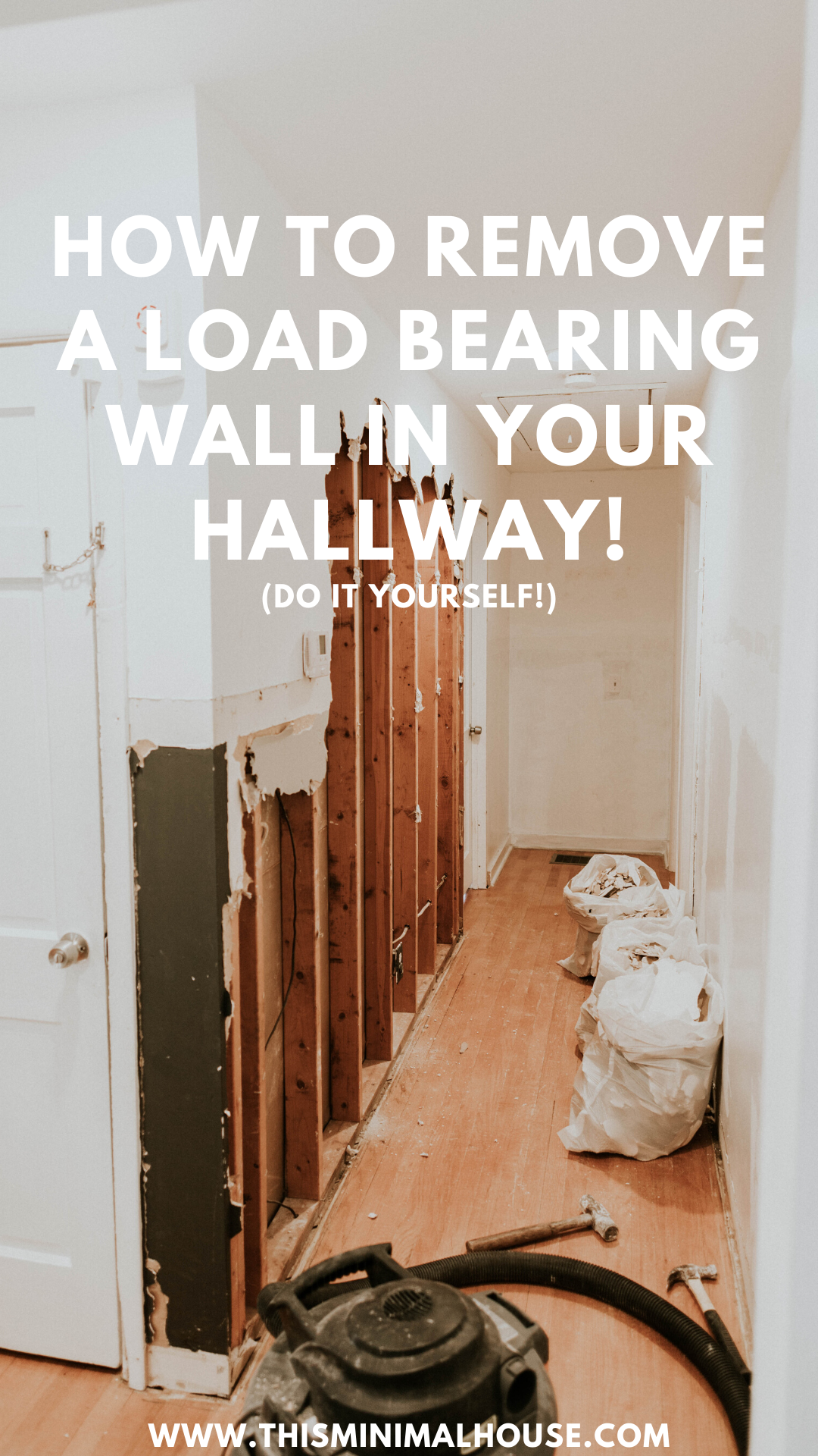 How to remove a load bearing wall in your hallway