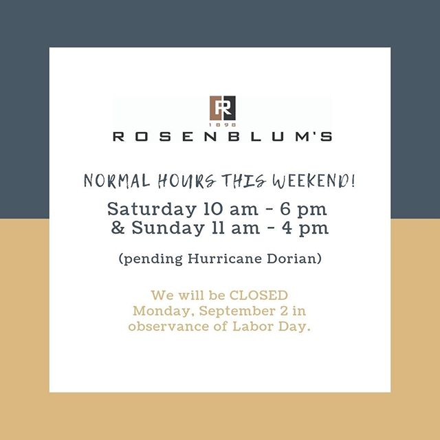 We're open our normal hours this weekend, and closed on Monday in observance of Labor Day. We will post any changes to our hours as Hurricane Dorian makes its approach. Stay safe friends!
