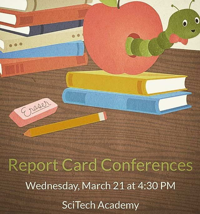 We are excited to welcome our families to pick up report cards on March 21st from 4:30-6:30. Come by to meet with teachers to discuss quarter 3 progress. Save the date and see you there! #scitech #sta #reportcards #savethedate