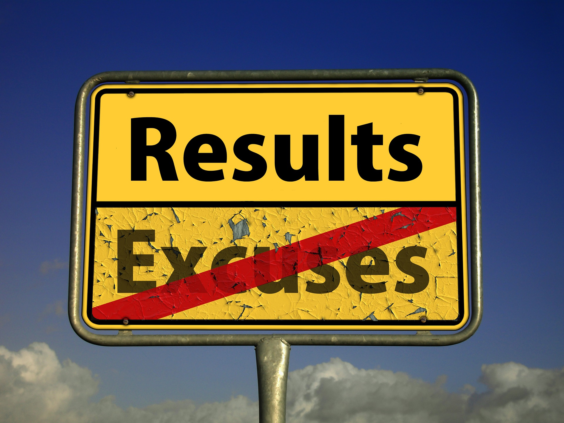 stop excuses get results