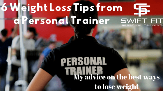 personal trainer top weight loss tips