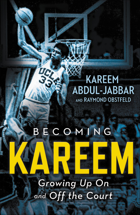 Becoming Kareem - Growing Up On and Off the Court