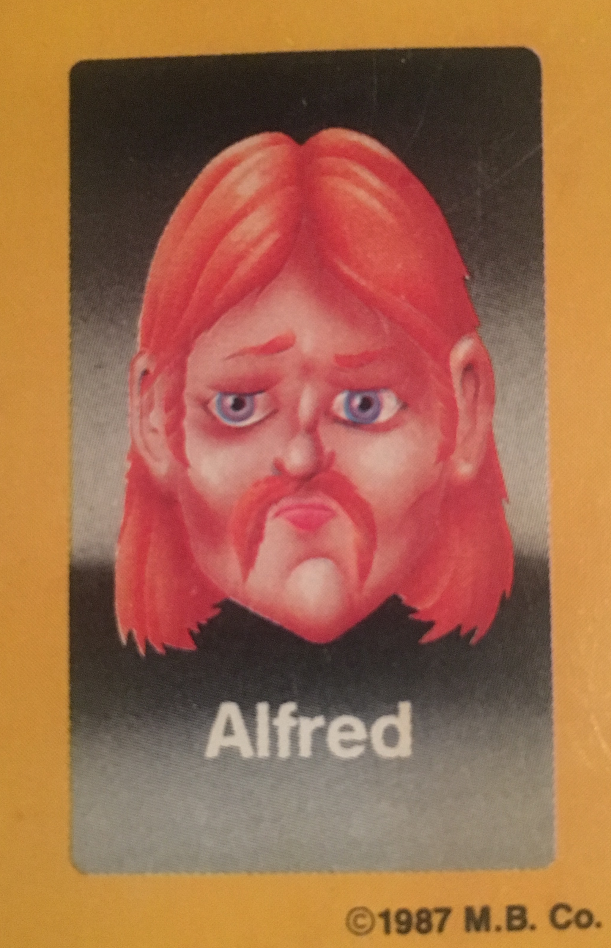 - While his sad eyes on the Guess Who?® card may have been uncomfortable for children playing the game, those same eyes were noticed by modeling agencies immediately upon the game's release. Alfred had a torrid run at the top of the fashion world, becoming much more than just another Guess Who?® face. He was also a well-known advocate for red haired people all over, publicly expressing that discrimination based on brightly colored hair had gone on far too long. He died at the age of 38 in a tragic photoshoot.