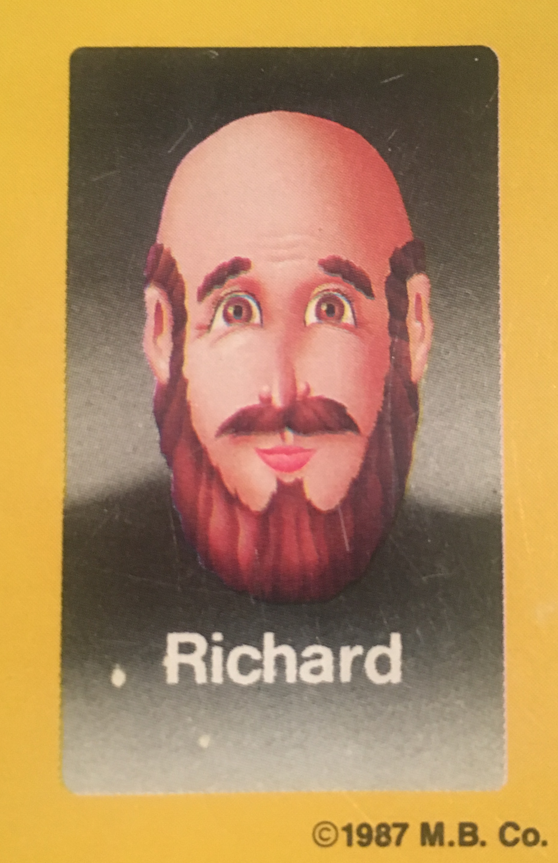 - Richard didn't take the initial photoshoot seriously, not believing that a game called Guess Who?® would ever be successful. Moments before his picture was taken, he shaved his head bald, and put on a realistic fake beard, to be subversive. The photographers weren't in constant communication with the marketing team that selected the candidates, so the photoshoot went ahead as planned. Richard's picture turned out well, so he was left in the game. Ever since, before public appearances, he's been contractually obliged to shave his head and wear a beard.