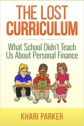 The Lost Curriculum by Khari Parker - Topic: Personal finance