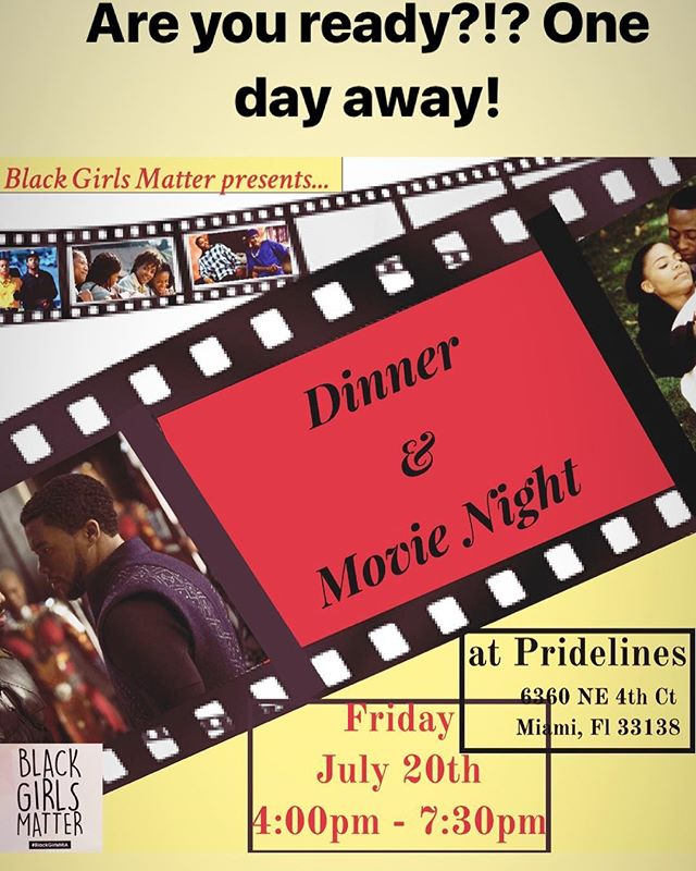 Come out tomorrow night! Black Girls Matter Miami presents this FREEEE event: Dinner and a Movie #each1bring3 #blackgirlsmattermia