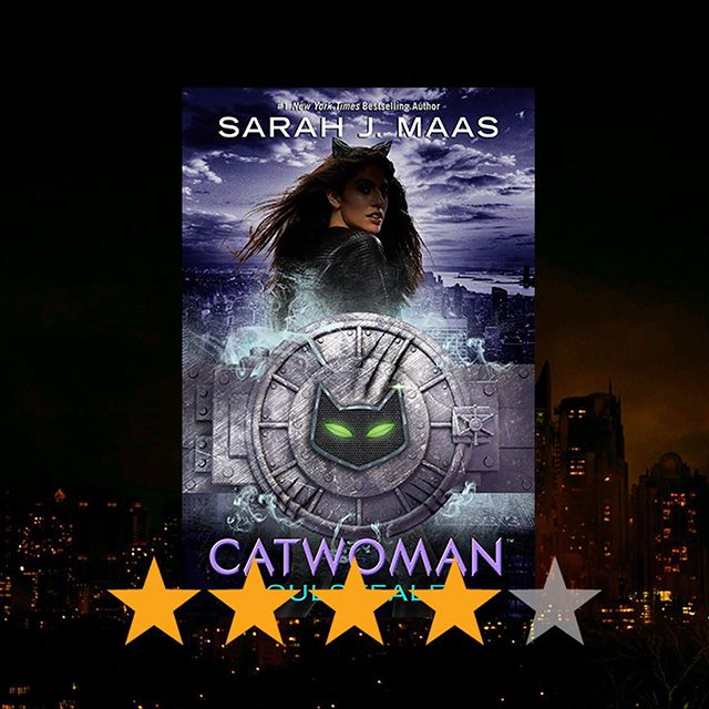 """I gave this book 4 stars. SJM brought her signature character building to this story, packing it full of characters with sass, wit, and loads of personality. The plot allowed for a quick dive into the world of Gotham City (full of crime, heroes and villains) without the need for any background. . Please note, my knowledge of the DC series is minimal, so I am reviewing this book as a stand alone outside of the DC canon. That being said, I really enjoyed how Maas' version of Selina pulled the curtain back to show a vulnerable and human side behind a strong criminal character. Selina was easy to stand behind and that made her rags-to-riches character arc that much more fun..."" . Read my full spoiler free review of #catwomansoulstealer on youngadultreads.com {link in bio} 🐱🌃🦇⚔️ • • • Catwoman Soulstealer follows Selina Kyle as she returns to Gotham City (as the mysterious and wealthy Holly) two years after escaping its slums. With Batwing left to hold back the tide of notorious criminals, Gotham City is ripe for the taking. 👛💵💎 • • • #bookrecommendations  #youngadultbooks #yabooks #yalit #bookstagram #bookreviews #bookish #booknerd #ireadya #bibliophile #alwaysreading #bookobsessed #sarahjmaas #sarahjmaasbooks #dcicons  #batman #marvel #bookworm #authorsofinstagram #booklover #bookstagrammer #booksofinstagram #instabook #igreads  #bookaholic #booklove #writersofinstagram #catwoman #catwomancosplay"