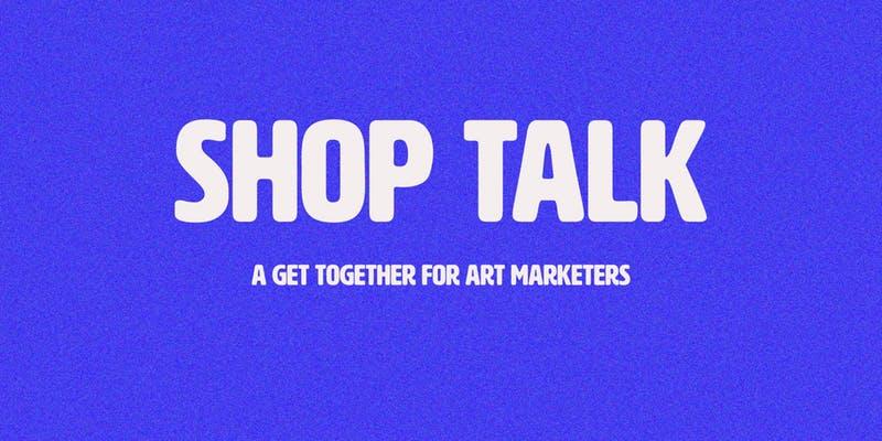 Shop-Talk.jpg