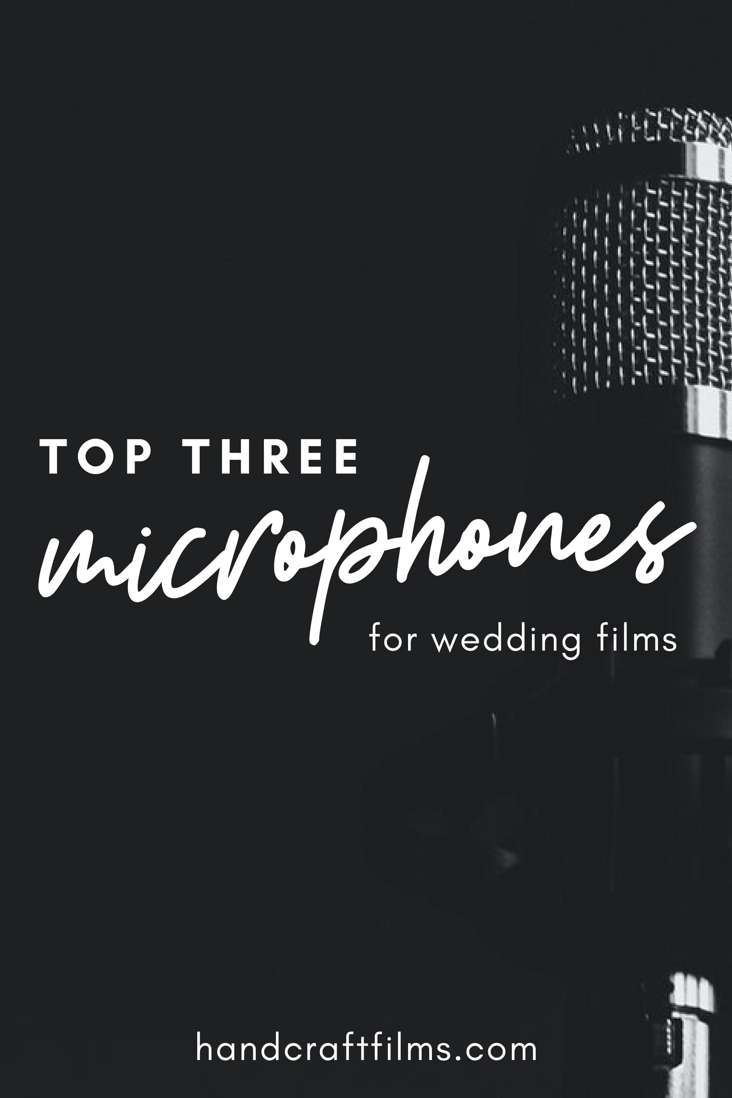 top 3 mics for wedding films