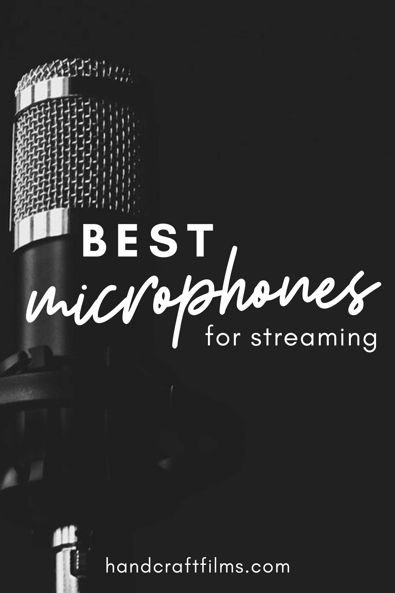 best mics for streaming audio