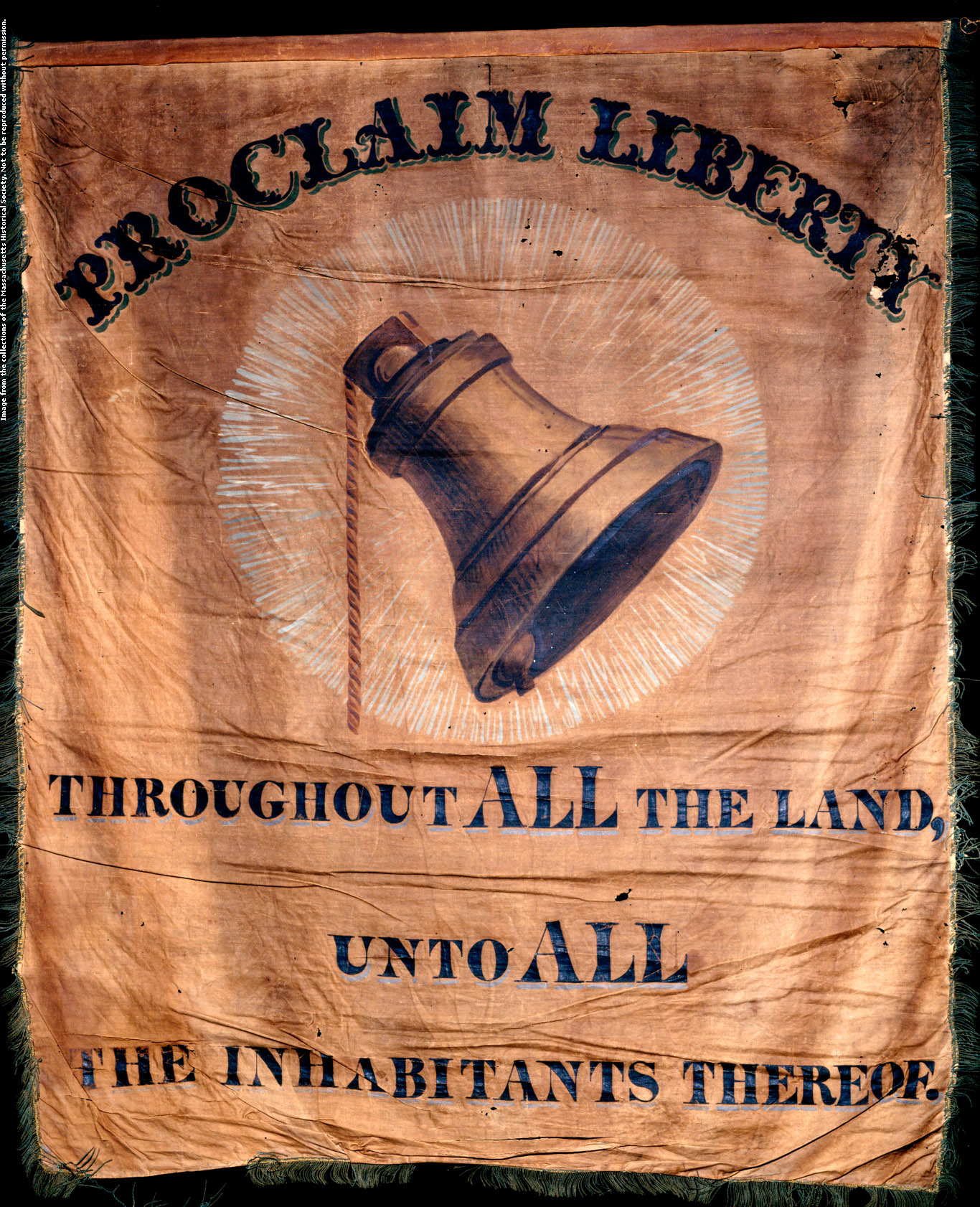 This banner, used by William Lloyd Garrison at Massachusetts antislavery fairs and festivals, has a large painting of a liberty bell.  Cotton, paint, silk fringe by unknown, Boston, 1843.113.75 cm x 96.25 cm  In the collection of The Massachusetts Historical Society