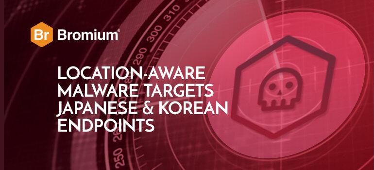 Bromium-Location-aware-malware-Blog.jpg