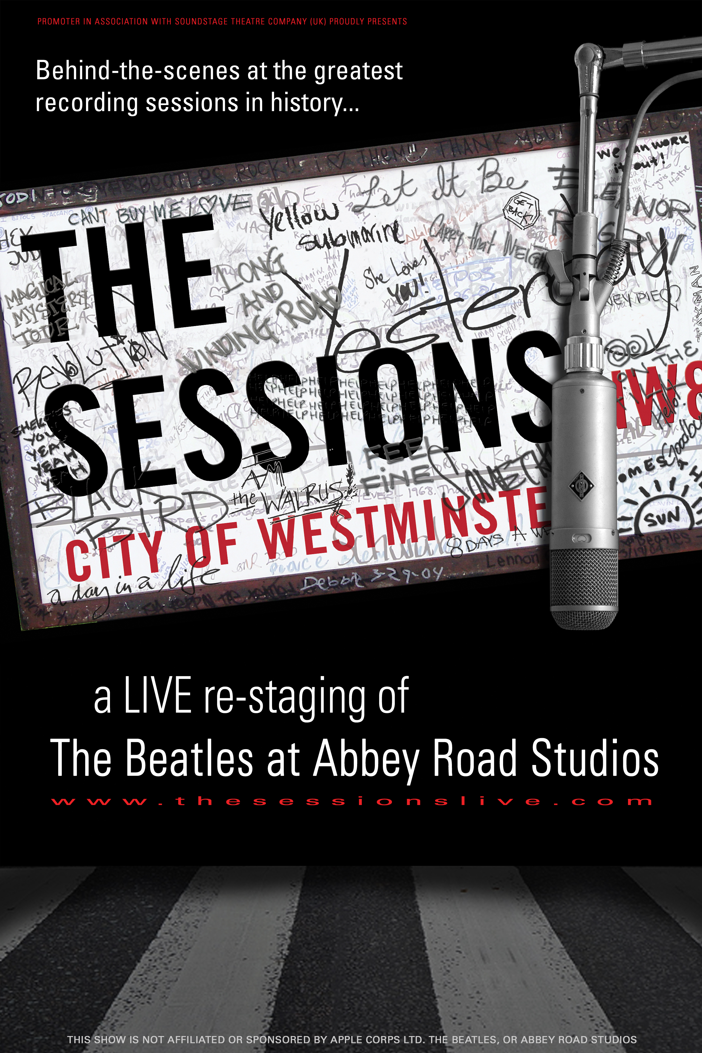 THE SESSIONS - THE BEATLES AT ABBEY ROAD   A LIVE re-staging of THE BEATLES recording sessions at Abbey Road Studios