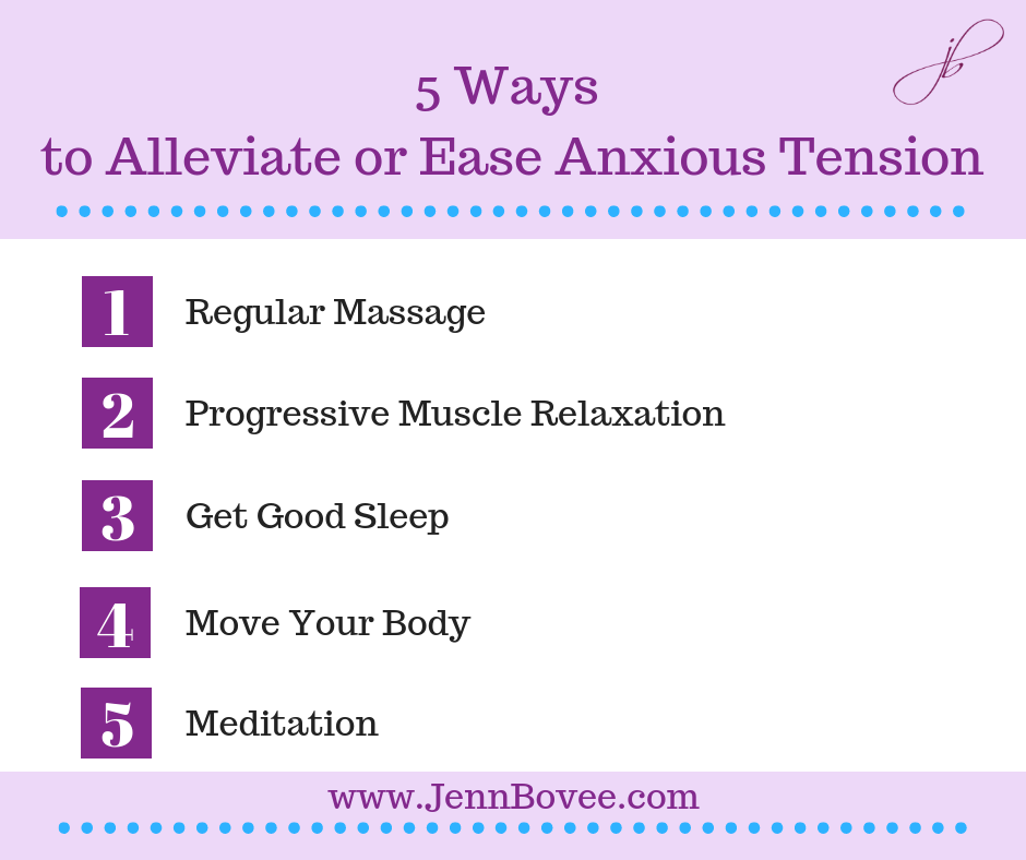 5 Ways To Alleviate or Ease Anxious Tension (Embedded).png