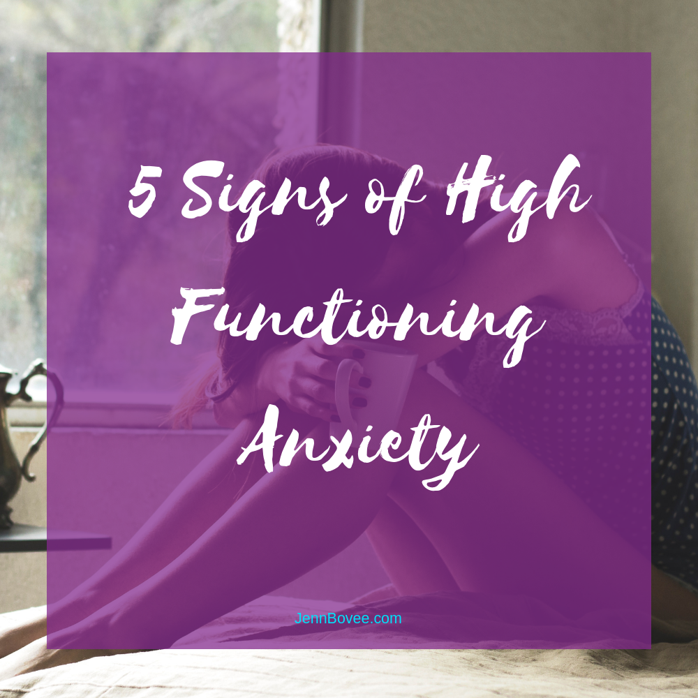 5 Signs of High Functioning Anxiety