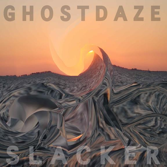 Slacker (LP) - Ghost Daze - Contributing Songwriter, Drums, Percussion, Vocals