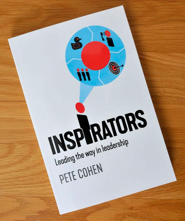 Inspirators. Pete Cohen's book about leadership