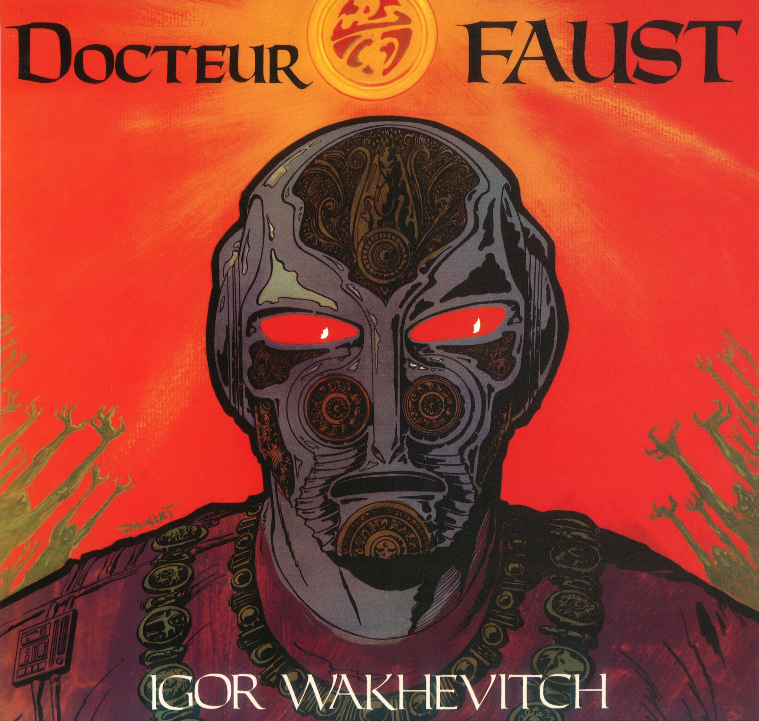 """Dr. FAUST"" (EMI) . . . this album cover by Philippe Druillet (the famous science-fiction cartoonist) became a collector's piece over the years …."