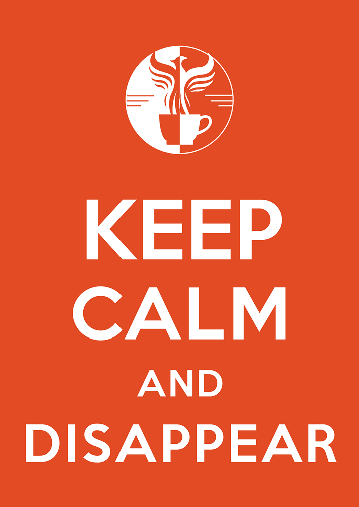 KeepCalmAndDisappear.png