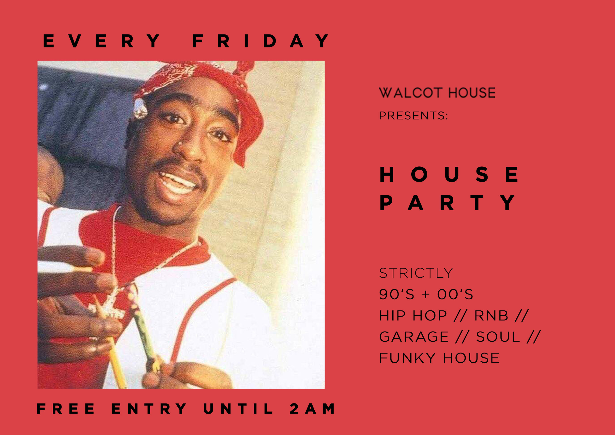 HOUSE PARTY FLYER 2pac.jpg