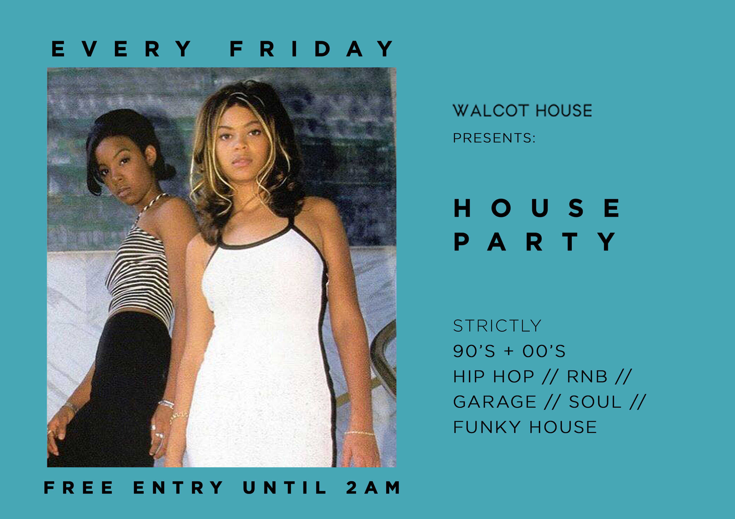 16774e94 Relive the 90's & 00's - Every Friday at Walcot House, Bath. A FREE ENTRY  funky night out for fun loving people