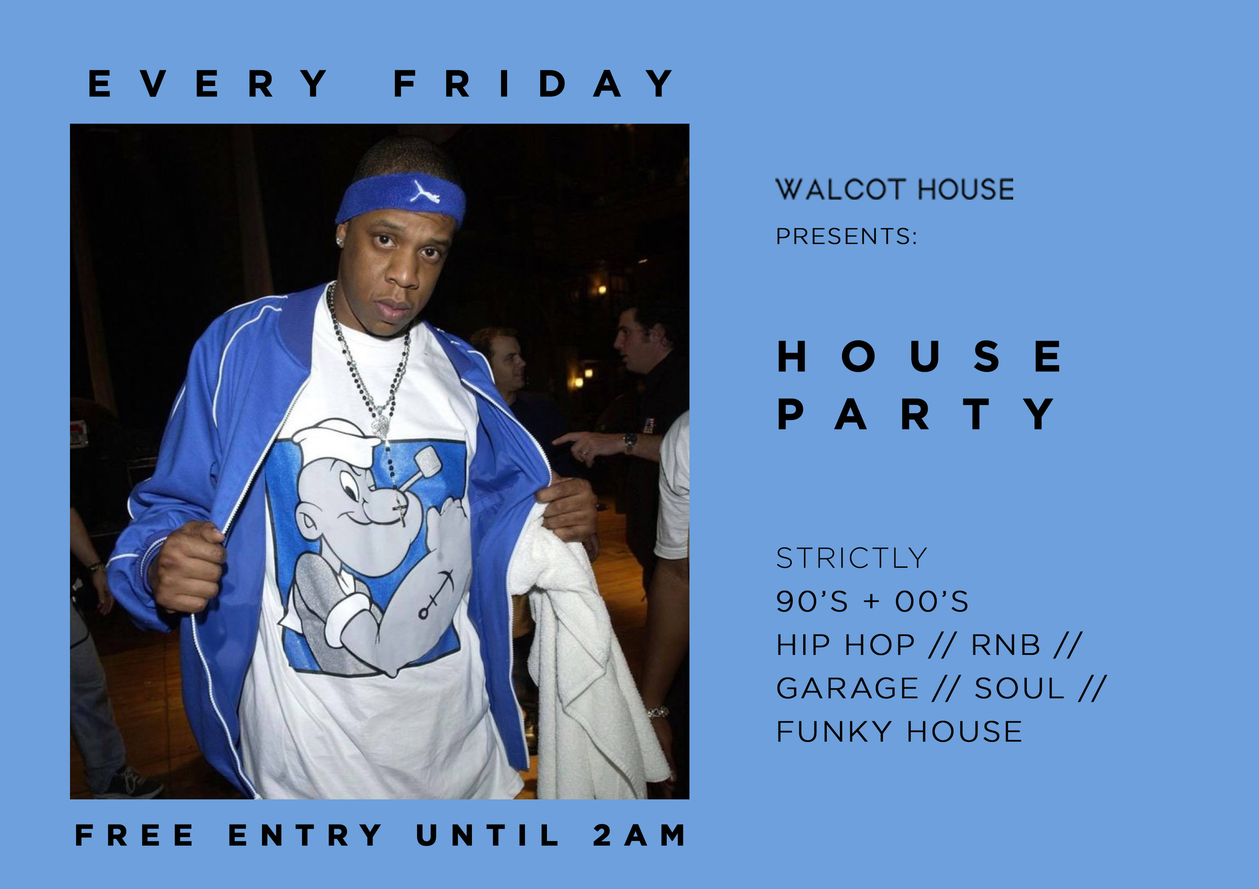 HOUSE PARTY FLYER JAY Z BLUE.jpg