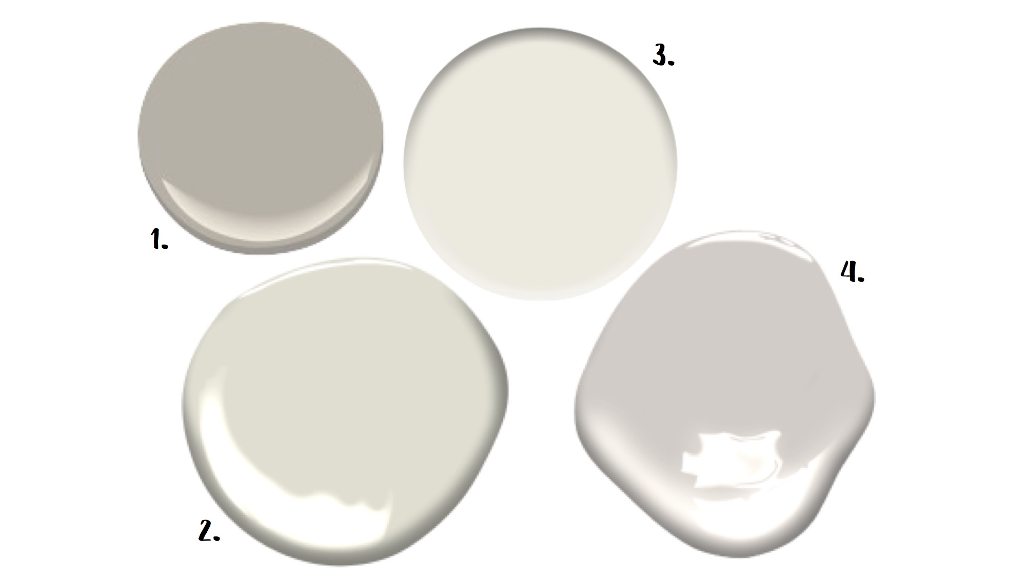 1. Silver Fox (Benjamin Moore) 2. Halo (Benjamin Moore) 3. Alabaster (Sherwin Williams) 4. Portland Gray (Benjamin Gray)