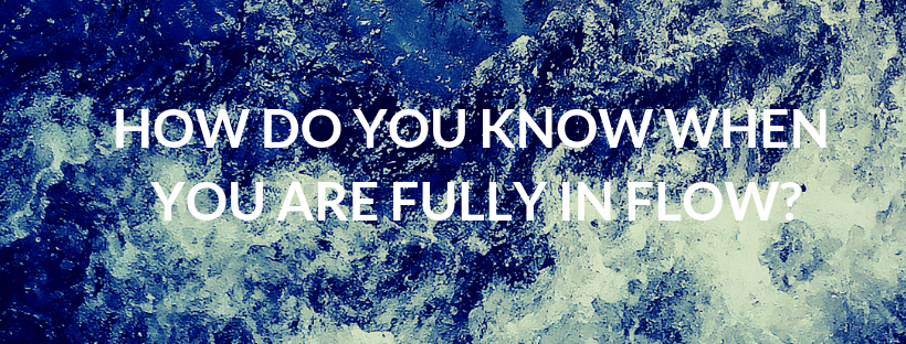 Central FB cover - how do you know when you are fully in Flow.png