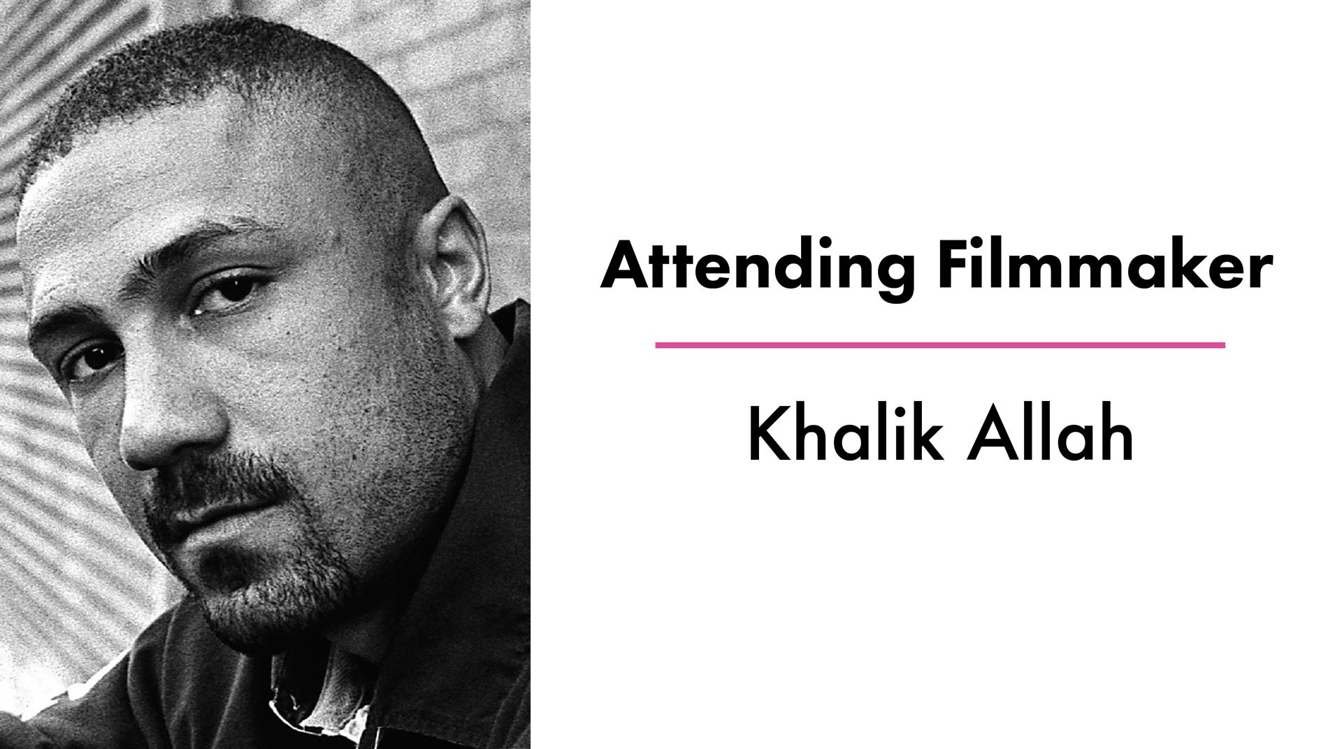 Attending Filmmaker KHALIK.png