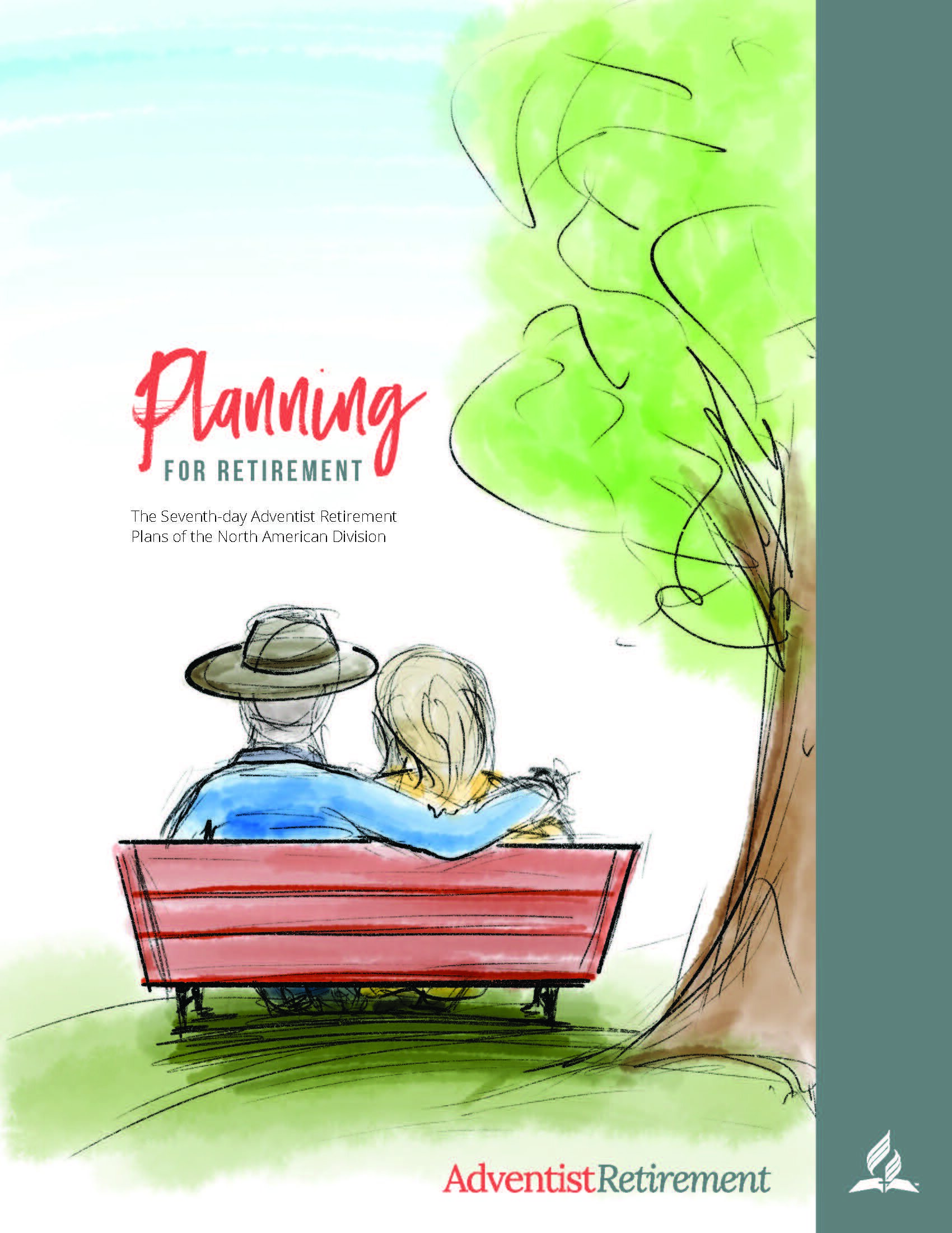 Design: Comprehensive – Best in Class     Planning for Retirement Summary    Clayton Kinney, Samantha Young, Raymond Jimenez, Lyn Wick, Tara Mead, Lisa Turpen, Lisa Sharpe, Beth Roberts  ADVENTIST RETIREMENT - NAD