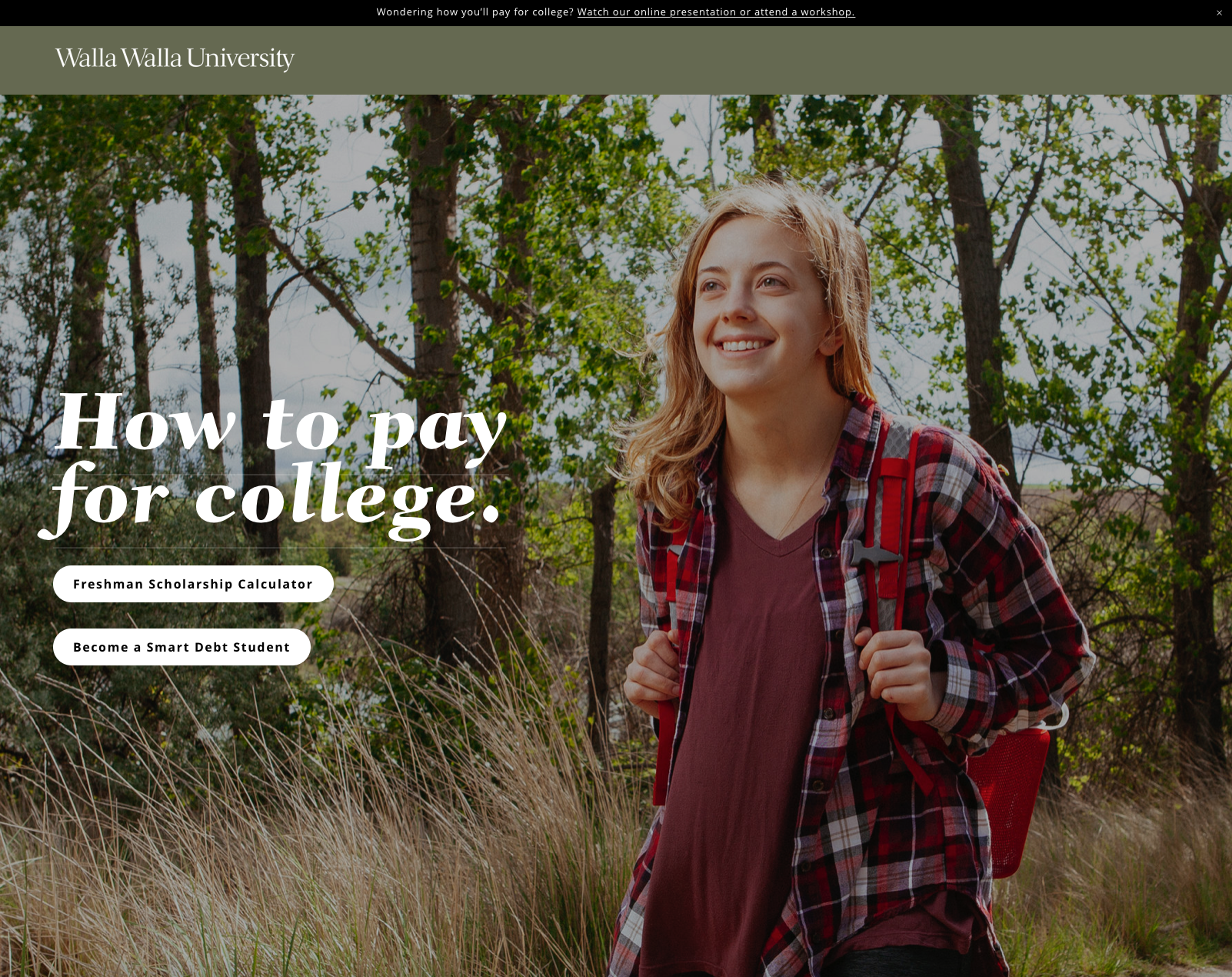 Design: Websites – Honorable Mention     Pay for WWU (Digital Landing Page)    CMBell Company Team, Cassie Ragenovich, Walla Walla University Student Financial Services  CMBELL COMPANY