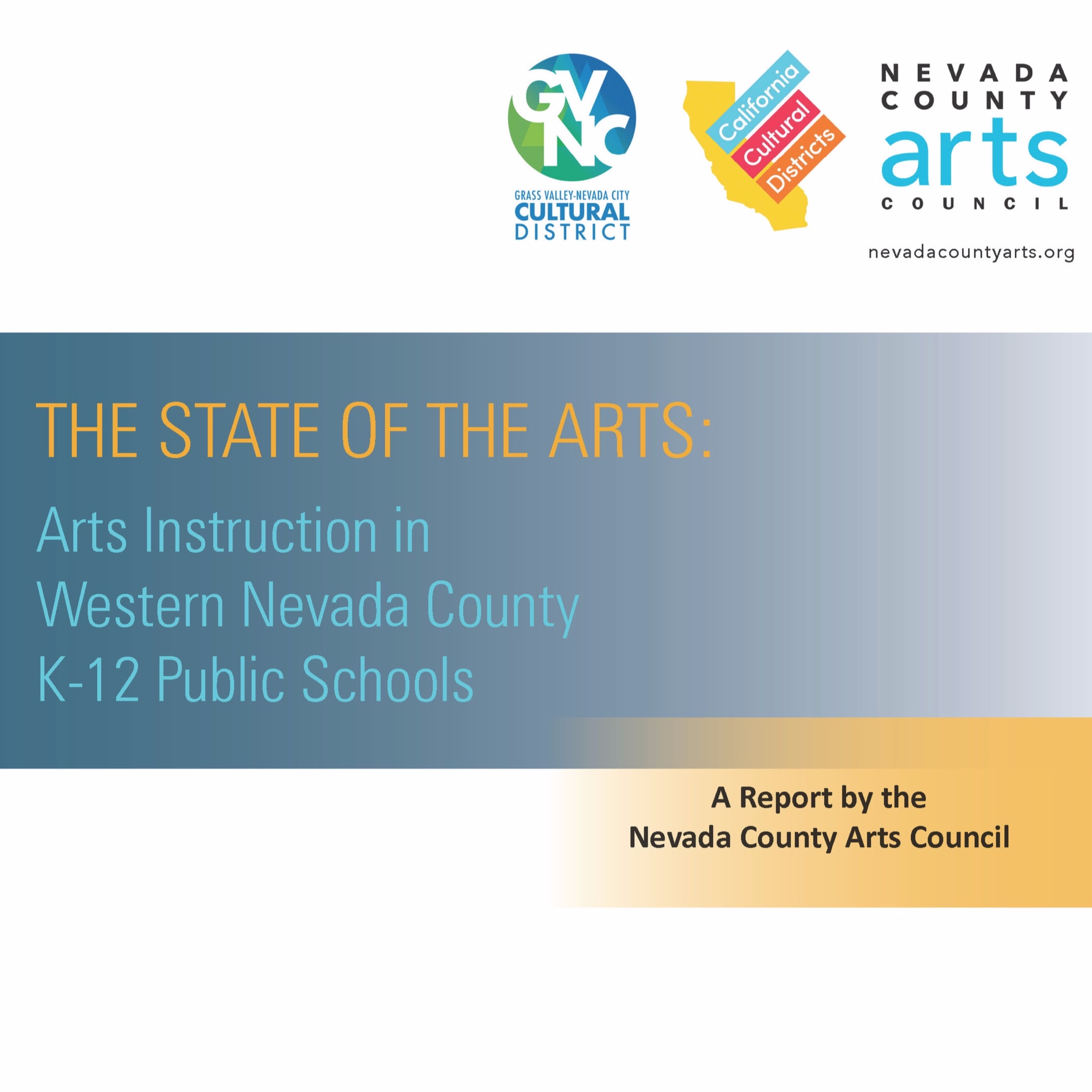 The State of the Arts: Arts Instruction in Western Nevada County K-12 Public Schools