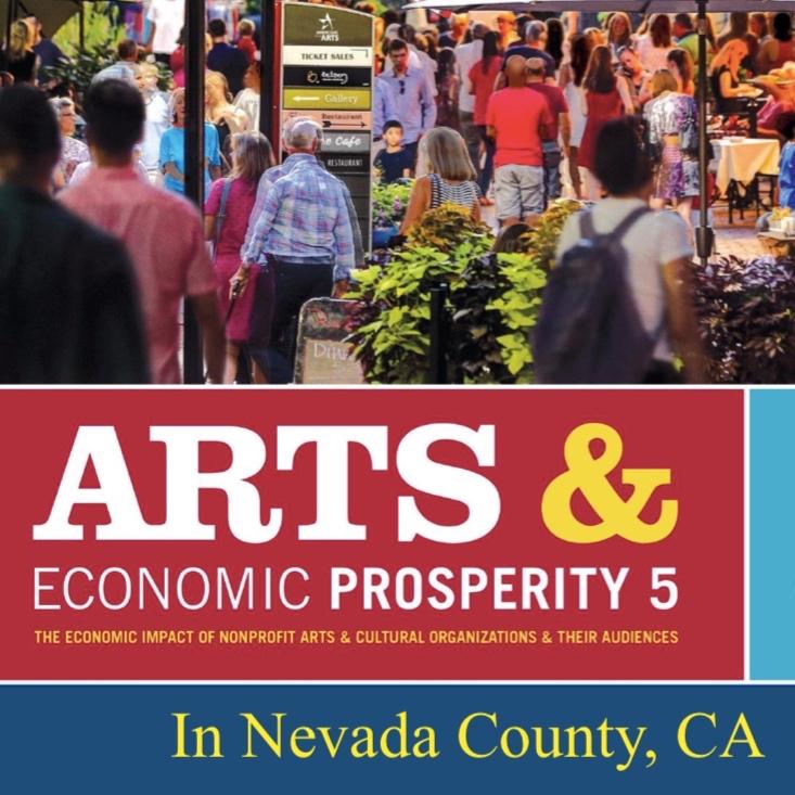 Arts and Economic Prosperity in Nevada County