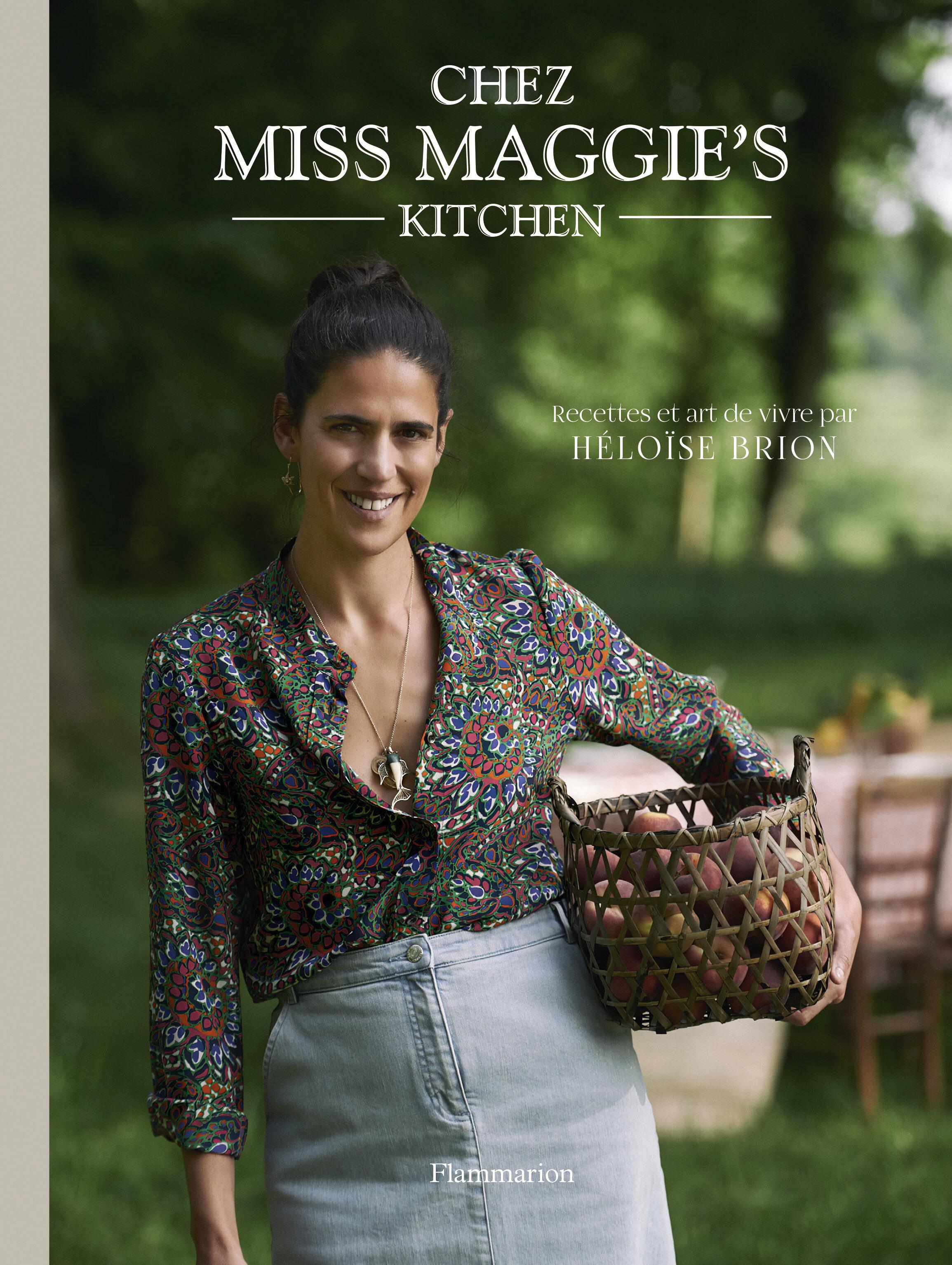 Chez Miss Maggie's Kitchen (Flammarion) - disponible sur la eboutique