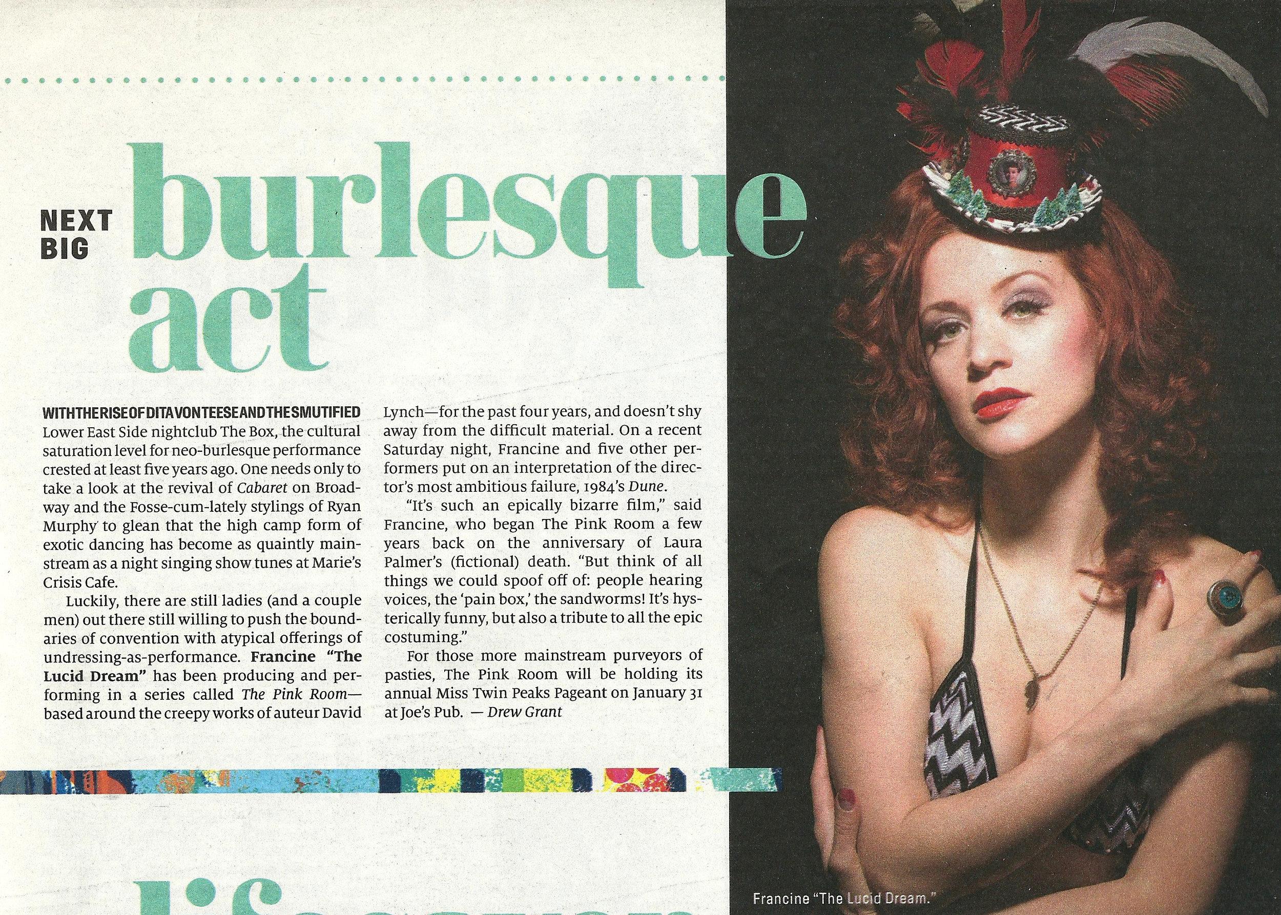 "- The ""Next Big Burlesque Act"" -  New York Observer"