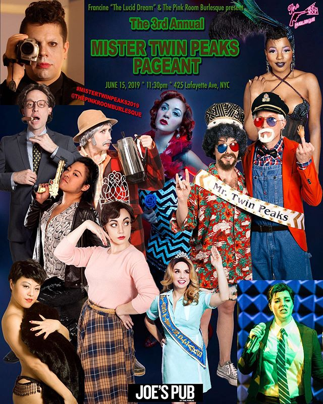 On Father's Day we will crown our new Mr. Twin Peaks! Saturday, June 15th @joespub 11:30pm - don't miss it! There might be some acts you'll never have a chance to see again! 🎟🎟: JoesPub.com ➰$20/25 #twinpeaks #mistertwinpeaks #mistertwinpeaks2019 #joespub @ameliabareparts @booboodarlin @bunnybuxom @minxarcana @loganlaveau #HardCory @francineld @qualmsgalore @schafferthedarklord