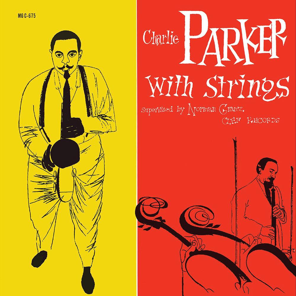 Charlie Parker : Charlie Parker With Strings
