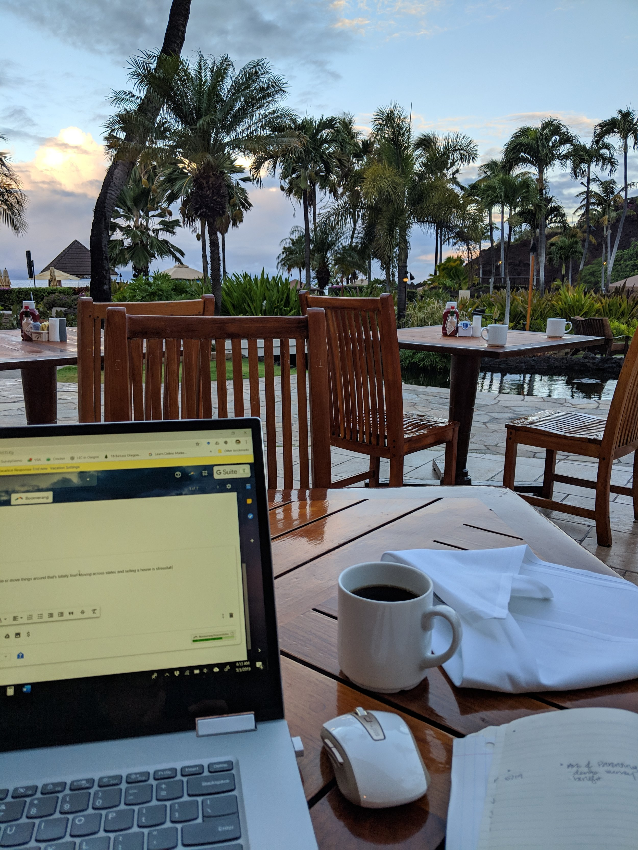 Responding to emails at 6 AM Hawaii time… before the restaurant was even open!