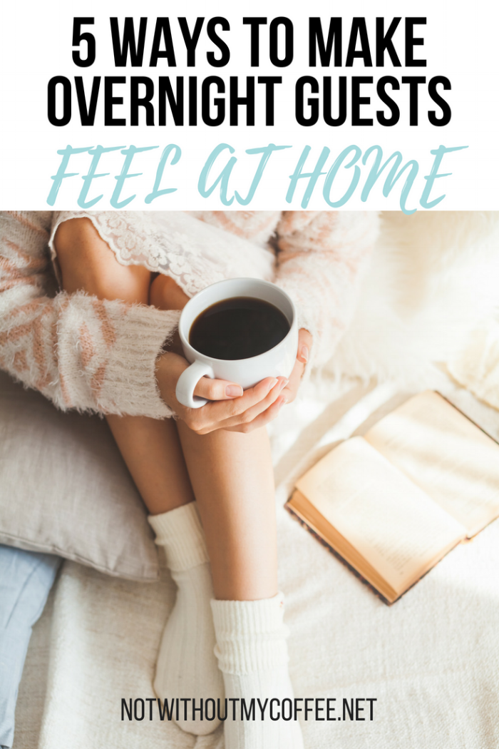 5 Ways To Mke Overnight Guests Feel At Home.png