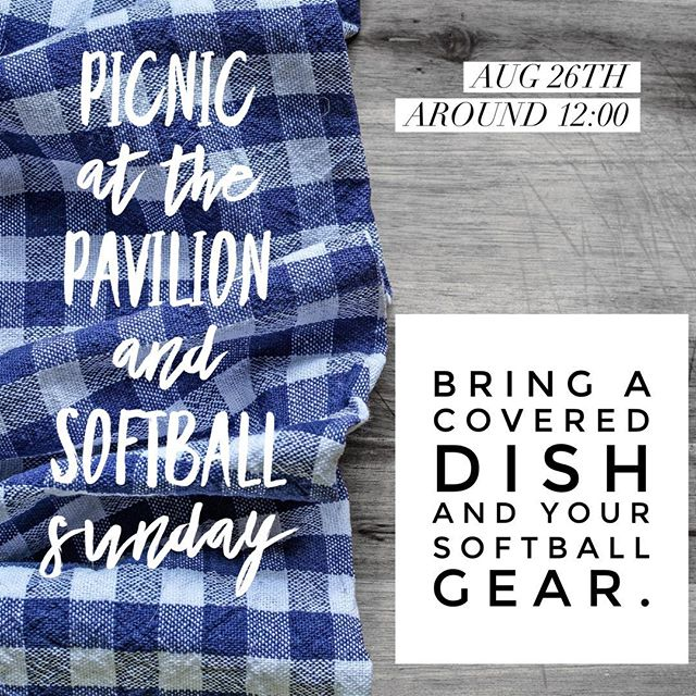 Last Sunday of the month picnic, Aug 26th.
