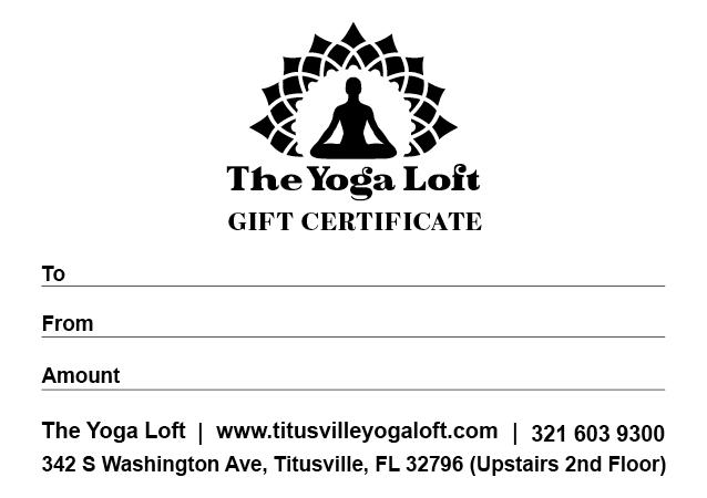 The Yoga Loft - Titusville Yoga Loft, Downtown Titusville Yoga Studio Gift Card
