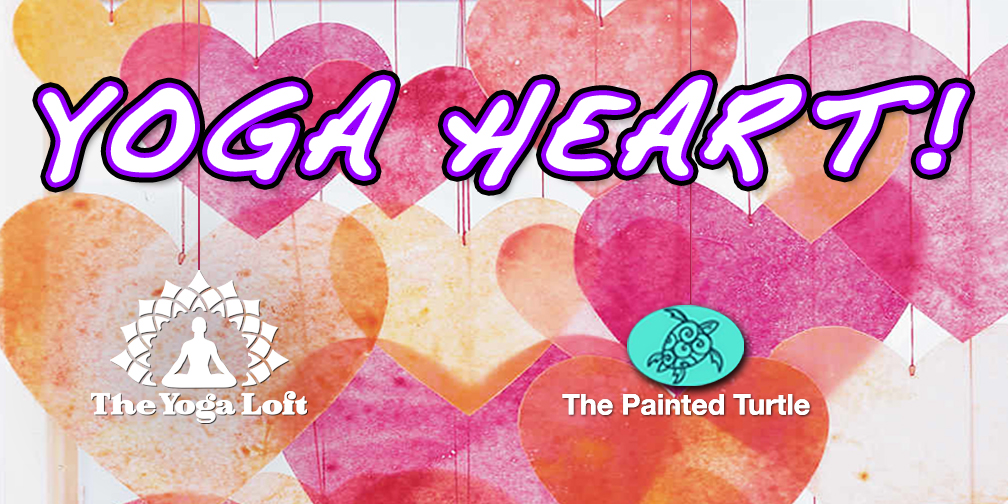 Yoga Heart! Kids Yoga & Valentine's Day Arts & Crafts with The Yoga Loft