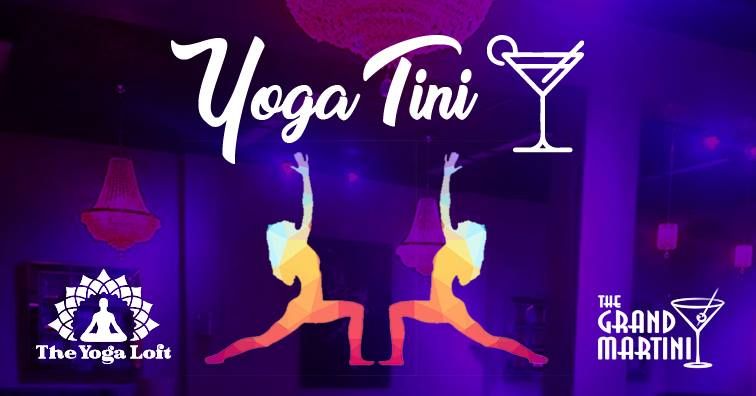 YogaTini (Yoga + Martini) with The Titusville Yoga Loft and The Grand Martini Downtown Titusville Yoga Studio