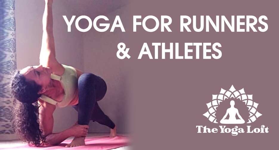 Yoga for Runners and Athletes at The Yoga Loft B 2018.jpg