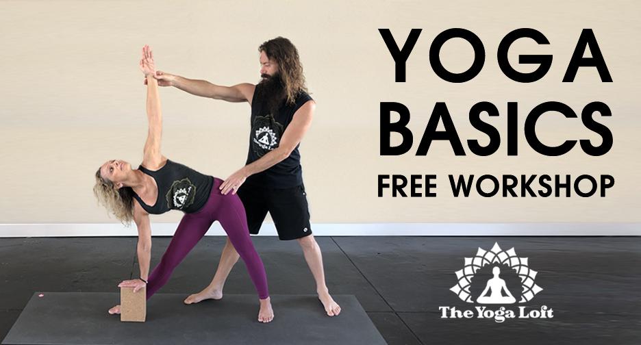 Yoga Basics FREE Yoga Workshop at The Yoga Loft at The Titusville Yoga Loft - Hatha Yoga, Ashtanga Yoga, Vinyasa Yoga, Meditation Downtown Titusville Yoga Studio