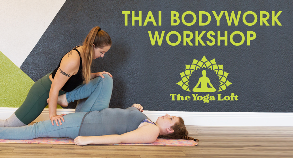 Thai Bodywork Workshop at The Titusville Yoga Loft Downtown Titusville Yoga Studio, Yoga For Beginners, Hatha Yoga, Vinyasa Yoga, Ashtanga Yoga, Yin Yoga, Kids Yoga, Meditation, Barre
